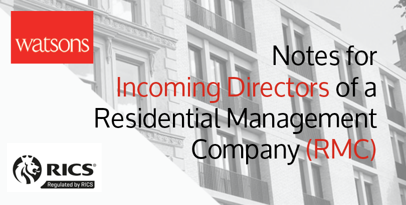 Notes for Incoming Directors of a Residential Management Company (RMC)