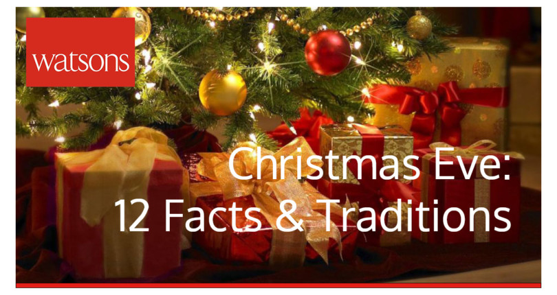 Christmas Eve: 12 Facts & Traditions