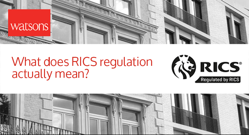 What does RICS regulation actually mean?