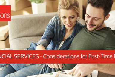 Considerations for First Time Buyers