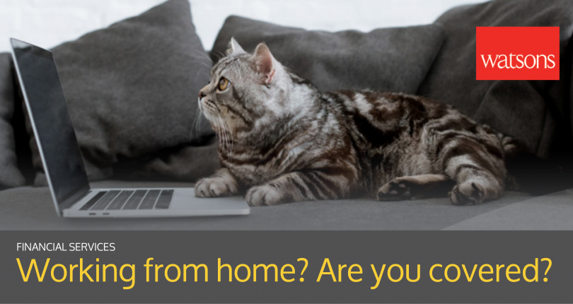 Working from home? Are you covered?