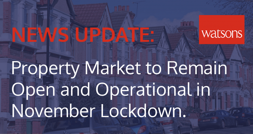News Update: Property Market remains open and operational in November Lockdown