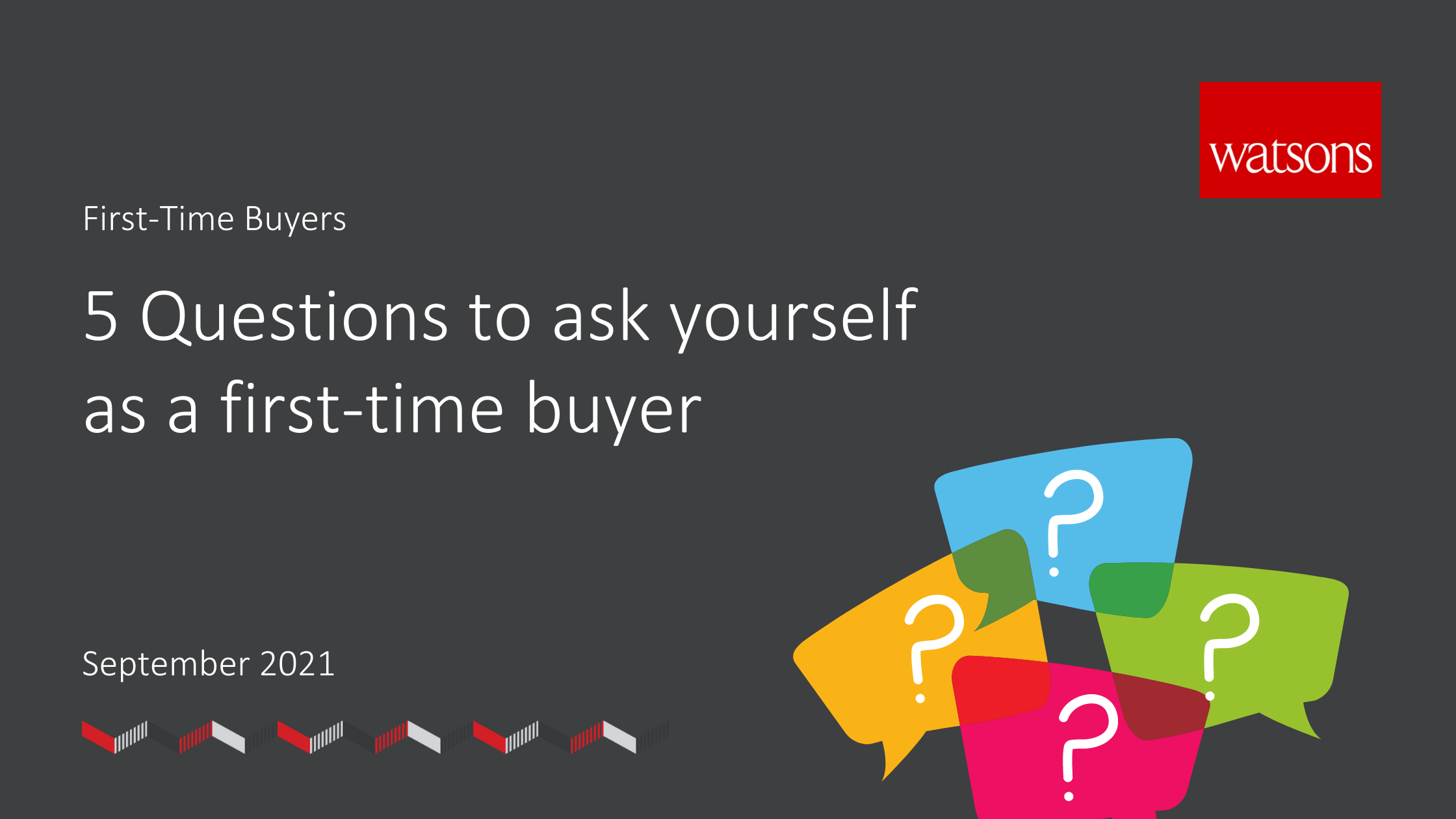 5 Questions to ask yourself as a first time buyer